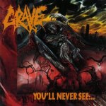 Grave - You´ll Never See - Front